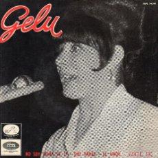 Discos de vinilo: *.- GELU - EP 1965 - NO SOY DIGNA DE TI + 3. Lote 106937363
