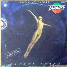Discos de vinilo: TAVARES : FUTURE BOUND [ESP 1978] LP. Lote 106944503