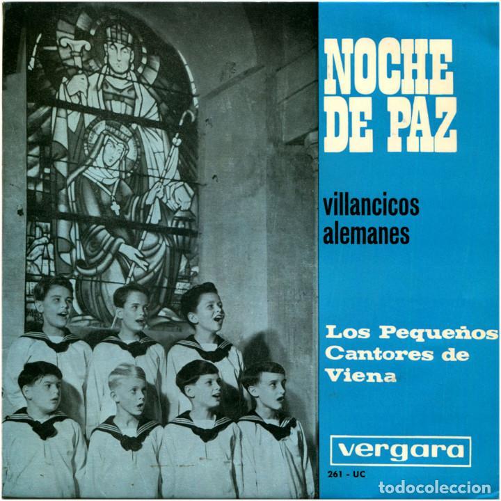 LOS PEQUEÑOS CANTORES DE VIENA ?– NOCHE DE PAZ (VILLANCICOS ALEMANES) - EP SPAIN 1969 - VERGARA ? (Música - Discos de Vinilo - EPs - Música Infantil)