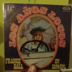 Discos de vinilo: LOS AÑOS LOCOS, ( FRANCE GALL) 1970 SINGLE 262. Lote 106970503