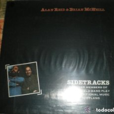 Discos de vinilo: ALAN REID & BRIAN MCNELL SIDETRACKS TOPIC 1980 OG ENGLAND KILLERS CELTA FOLK. Lote 106979723