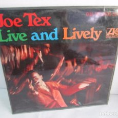 Discos de vinilo: JOE TEX. LIVE AND LIVELY. LP VINILO. ATLANTIC 1968. VER FOTOGRAFIAS ADJUNTAS.. Lote 107006263