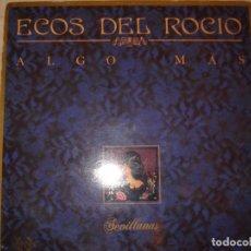 Discos de vinilo: ECOS DEL ROCIO, ALGO MAS.. Lote 107041603