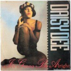 Discos de vinilo: DAISY DEE - IT'S GONNA BE ALRIGHT - METROPOL 1991 - PROMO. Lote 107054099