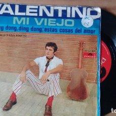 Discos de vinilo: SINGLE (VINILO) DE VALENTINO AÑOS 70. Lote 107094923