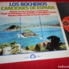 Discos de vinilo: LOS BOCHEROS CANCIONES DE ESPAÑA LP 1974 MUSIC-HALL SPAIN ESPAÑA. Lote 107101771