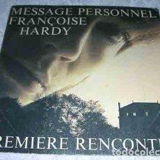 Discos de vinilo: FRANÇOISE HARDY – MESSAGE PERSONNEL / PREMIERE RENCONTRE - SINGLE 1973. Lote 107184667