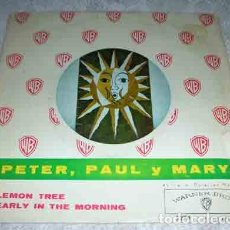 Discos de vinilo: PETER,PAUL & MARY - LEMON TREE / EARLY IN THE MORNING - SINGLE 1962. Lote 107184707