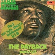 Discos de vinilo: JAMES BROWN, SG, THE PAYBACK + 1, AÑO 1974. Lote 107213115
