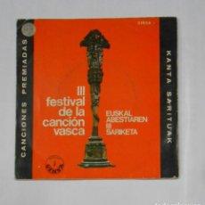 Discos de vinilo: III FESTIVAL DE LA CANCION VASCA. EUSKAL ABESTIAREN III SARIKETA. KANTA SARITUAK. TDKDS9. Lote 107227735