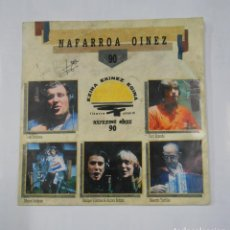 Discos de vinilo: NAFARROA OINEZ - 90 - OSKORRI ETA LAGUNAK. IÑAKI PERURENA, MIGUEL INDURAIN, KUKO ZIGANDA. TDKDS9. Lote 107230547