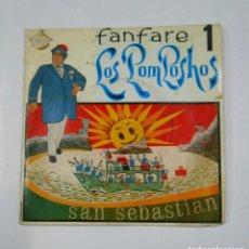 Discos de vinilo: FANFARE 1. LOS POMPOSHOS. SAN SEBASTIAN. DIRECTOR MIGUEL MIRALLES. TDKDS9. Lote 107230971