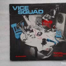 Discos de vinilo: VICE SQUAD - BLACK SHEEP MAXI SINGLE 1984 EDICION ESPAÑOLA. Lote 107231595