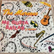 Discos de vinilo: THE MARACAS. ME GUSTA BAILAR Y CANTAR / HISPAVOX 1985.. Lote 107259475