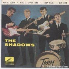 Discos de vinilo: THE SHADOWS : GUITAR TANGO / WHAT A LOVELY TUNE+ 2 ED. ESPAÑA 1962. Lote 107271283