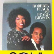Discos de vinilo: ROBERTA FLACK AND PEABO BRYSON LIVE & MORE !! DOBLE LP, ORG USA EDT + ENCARTES, EXC. Lote 56012447