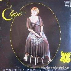 Discos de vinilo: CLAIRE* ?– IF YOU LOVE ME / DISCO STUFF / L'HYMNE À L'AMOUR- MAXI-SINGLE SPAIN 1978. Lote 107293171