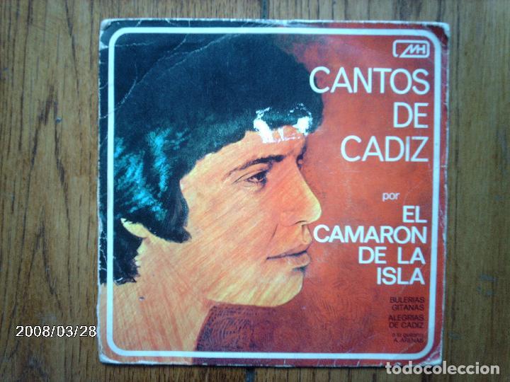 CAMARON DE LA ISLA - CANTOS DE CÁDIZ - BULERÍAS GADITANAS + ALEGRÍAS DE CÁDIZ (Música - Discos - Singles Vinilo - Flamenco, Canción española y Cuplé)