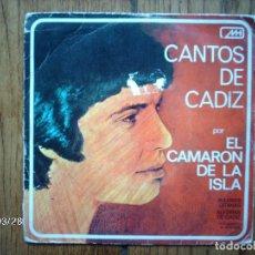 Discos de vinilo: CAMARON DE LA ISLA - CANTOS DE CÁDIZ - BULERÍAS GADITANAS + ALEGRÍAS DE CÁDIZ . Lote 107304495