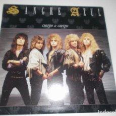 Discos de vinilo: SANGRE AZUL CUERPO A CUERPO 1988 HISPAVOX. Lote 107305591