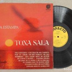 Discos de vinilo: TONA SALA FINA ESTAMPA LP VINILO MADE IN SPAIN 1974. Lote 107312451