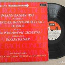 Discos de vinilo: JACQUES LOUSSIER TRIO CONCIERTO DE BRANDEMBURGO N.5 LP VINYL MADE IN SPAIN 1970. Lote 107313247