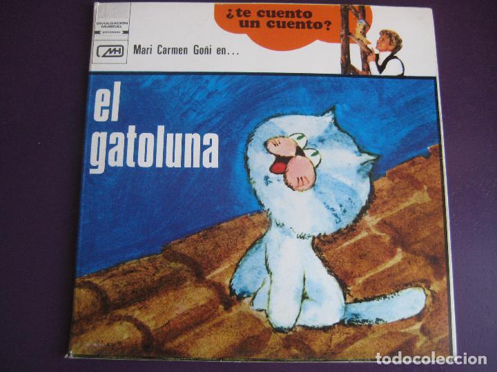 EL GATOLUNA SG MH 1972 - Mª CARMEN GOÑI - VALENTINA - CHIRIPITIFLAUTICOS TVE TELEVISION (Música - Discos - Singles Vinilo - Bandas Sonoras y Actores)