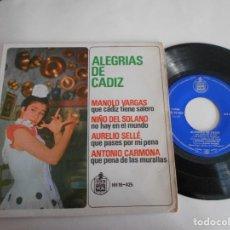 Discos de vinilo: MANOLO VARGAS-AURELIO SELLES-EP ALEGRIAS DE CADIZ- 4 TEMAS. Lote 107328543