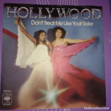 Discos de vinilo: HOLLYWOOD - DON'T TREAT ME LIKE YOUR SISTER / COVER GIRL. Lote 107344507