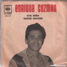 Discos de vinilo: ENRIQUE GUZMAN - OYE NIÑA / TRISTES NOCHES / SINGLE CBS RF-3283. Lote 107373859