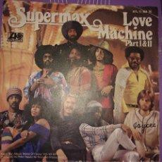 Discos de vinilo: SUPERMAX – LOVE MACHINE (PART I & II). Lote 107375035