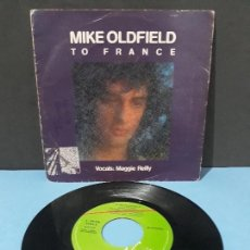 Discos de vinilo: MIKE OLDFIELD,TO FRANCE. VOCALS MAGGIE REILLY. Lote 107378423