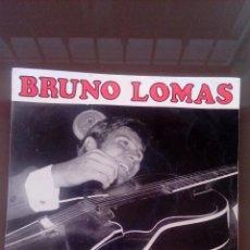 Discos de vinilo: BRUNO LOMAS - SE DE UN LUGAR - NO ES NADA EXTRAÑO - DONDE ESTARAS - ERASE UNA VEZ - BUEN ESTADO . Lote 109336768