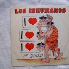 Discos de vinilo: LOS INHUMANOS_ME QUIERO_SINGLE 7''PROMO EDICION ESPAÑOLA_1989. Lote 107416291
