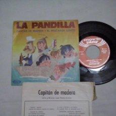 Discos de vinilo: MUSICA SINGLE: LA PANDILLA - CAPITAN DE MADERA / EL PESCADOR COJITO. CON CANCIONERO (ABLN). Lote 107469063