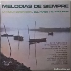 Dischi in vinile: BILL FARGO Y SU ORQUESTA-MELODIAS DE SIEMPRE, OLYMPO-L-127. Lote 107515803