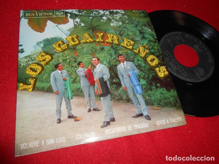 LOS GUAIREÑOS VOLVERE A SAN LUIS/COLORADO/RECUERDOS DE YPACARAI +1 EP 1968 RCA VICTOR SPAIN ESPAÑA (Música - Discos de Vinilo - EPs - Grupos y Solistas de latinoamérica)