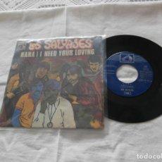 Discos de vinilo: LOS SALVAJES 7´SG NANA / I NEED YOUR LOVING (1969) SU ULTIMO SINGLE * EL MAS DIFICIL*. Lote 107529679
