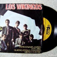 Discos de vinilo: LOS WIKINGOS.PERDONAME AMIGO-VITA MIA + 2...EX. Lote 107579307
