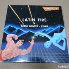 Discos de vinilo: FANCY (MX) LATIN FIRE +1 TRACK AÑO 1987. Lote 107599723