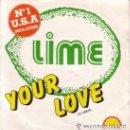 Discos de vinilo: LIME - YOUR LOVE - SINGLE SPAIN 1982 . Lote 164968358