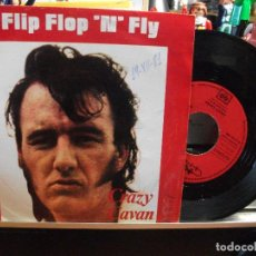 Discos de vinilo: CRAZY CAVAN FLIP FLOP 'N' FLY SINGLE SPAIN 1981 PEPETO TOP . Lote 107634471