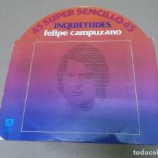 Discos de vinilo: FELIPE CAMPUZANO (MX) INQUIETUDES +1 TRACK AÑO 1978. Lote 107652703