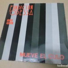 Discos de vinilo: FUNDICION ODESSA (MX) MUEVE EL CULO +2 TRACKS AÑO 1988. Lote 107653079