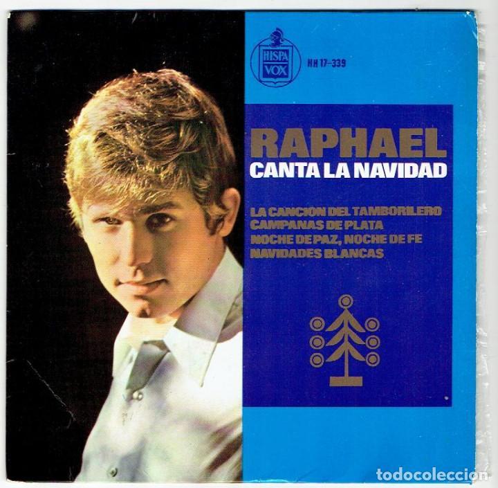 RAPHAEL CANTA LA NAVIDAD (Música - Discos de Vinilo - Maxi Singles - Solistas Españoles de los 50 y 60)
