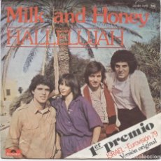 Discos de vinilo: MILK AND HONEY_HALLELUJAH/LADY SUN_VINILO SINGLE 7'' EDICION ESPAÑOLA_EUROVISION_1979. Lote 107673291