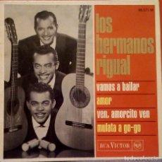 Discos de vinilo: LOS HERMANOS RIGUAL - VAMOS A BAILAR + 3 RCA VICTOR EDICIÓN FRANCESA DE 1967. Lote 107679511