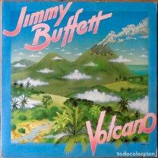 Discos de vinilo: JIMMY BUFFETT : VOLCANO [USA 1979]. Lote 107707747