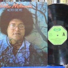 Discos de vinilo: PABLO MILANES. ACTO DE FE. MOVIEPLAY 1982, REF. 17.3480/5. LP. Lote 107708151