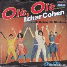 Discos de vinilo: ISRAEL 1985. OLÉ, OLÉ - IZHAR COHEN (VERSIONES EN INGLÉS Y FRANCÉS). Lote 107712567